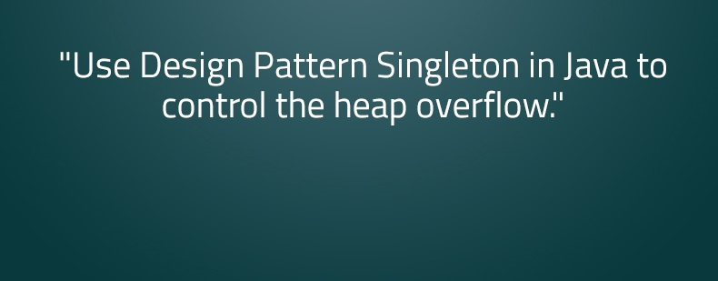 Design Pattern Singleton in Java