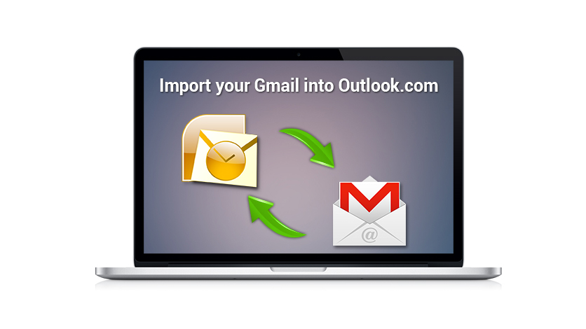 import your Gmail into Outlook.com