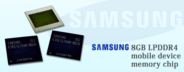 Samsung introduces new 8GB LPDDR4 mobile device memory chip