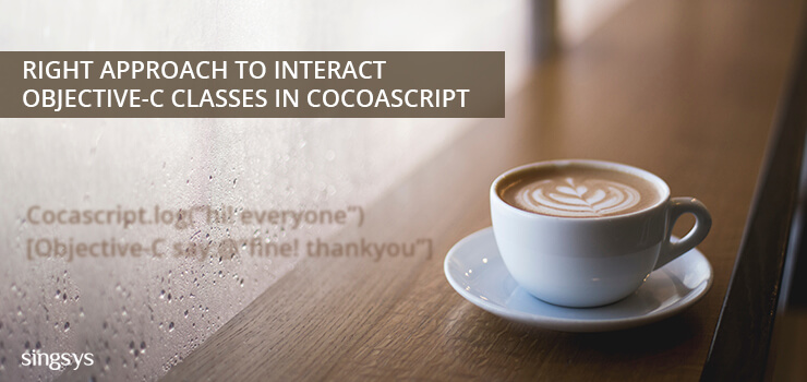 Right Approach to interact Objective-C Classes in CocoaScript-Singsys