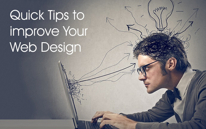 Quick Tips to Improve Your Web Design