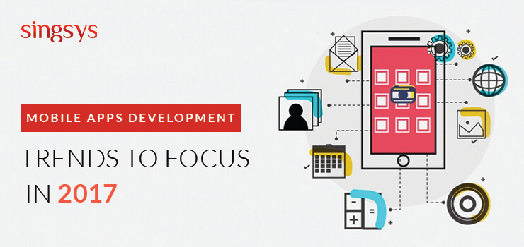 Mobile Apps Development trends 2017