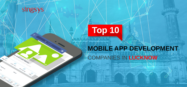 top 10 mobile app development companies in lucknow