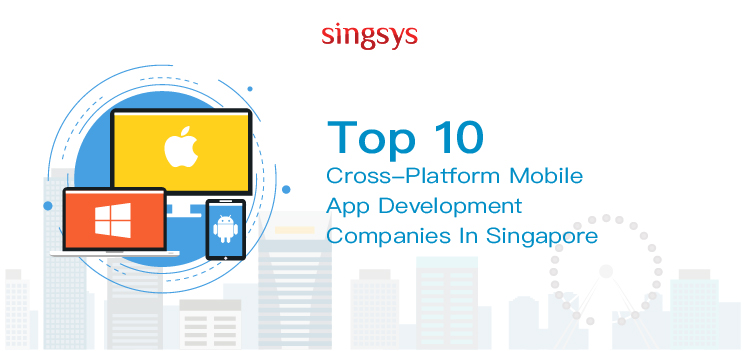 best cross platform mobile app development company in Singapore