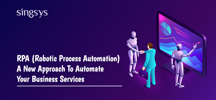 RPA- Robotic Process Automation