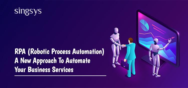 RPA- Robotic Process Automation